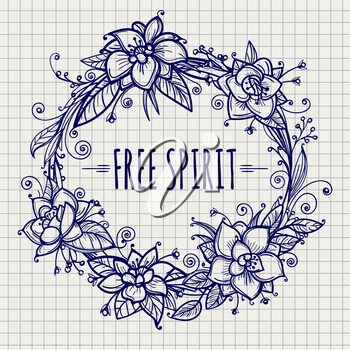 Sketch floral wreath with lettering free spirit. Boho floral wreath on notebook page. Vector illustration