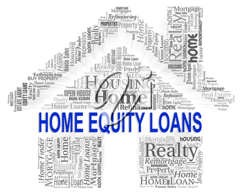 Home Equity Loans Representing Real Estate And Assets