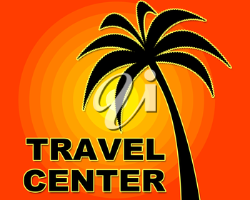 Travel Center Meaning Agency Agencies And Holiday