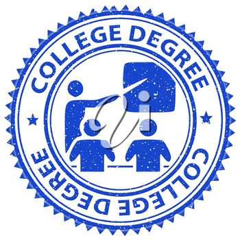 College Degree Showing Training Learned And Qualification
