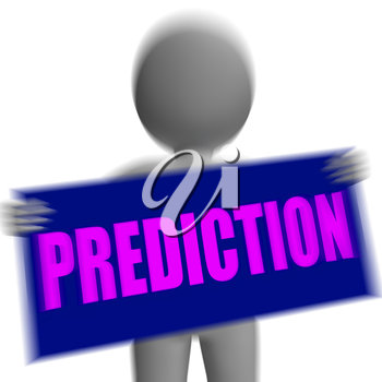 Prediction Sign Character Displaying Future Forecast Progress And Destiny