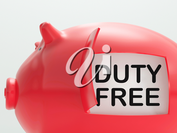 Duty Free Piggy Bank Meaning No Tax On Products