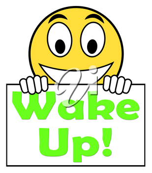 Wake Up On Sign Meaning Awake And Rise