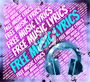 Free Music Lyrics Showing No Charge And Songs