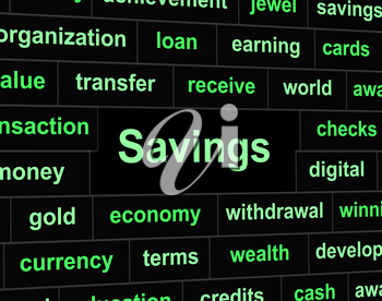 Savings Saved Showing Money Finances And Cash