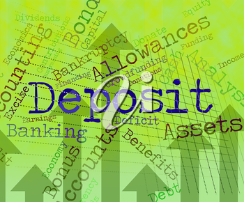 Deposit Word Showing Down Payment And Deposits