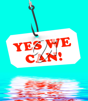 Yes We Can! On Hook Displaying Teamwork Partnership And Optimism