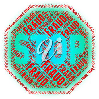 Stop Fraud Representing Rip Off And No