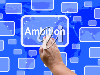 Ambition Touch Screen Meaning Target Aim Or Goal