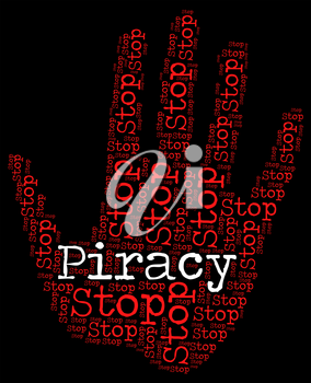Stop Piracy Meaning Warning Sign And Forbidden
