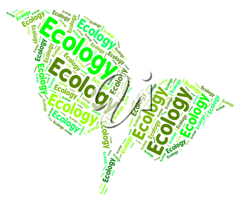 Ecology Word Indicating Earth Day And Protecting