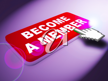 Become A Member Key Means Join Up 3d Rendering