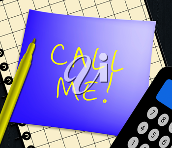 Call Me Note Displays Talk To Us 3d ILlustration