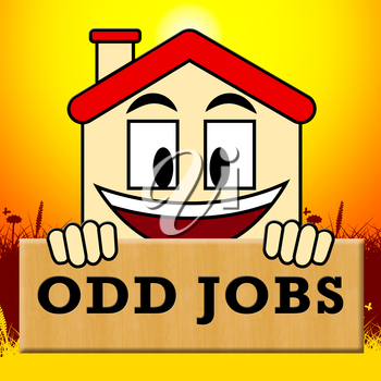Odd Jobs Sign Showing House Repair 3d Illustration