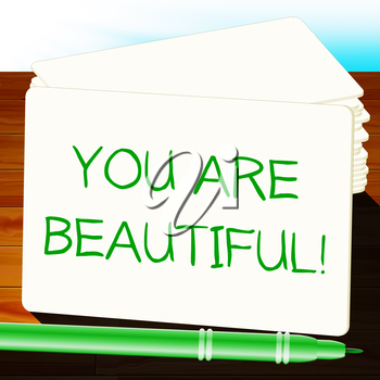 You Are Beautiful Means Beauty 3d Illustration