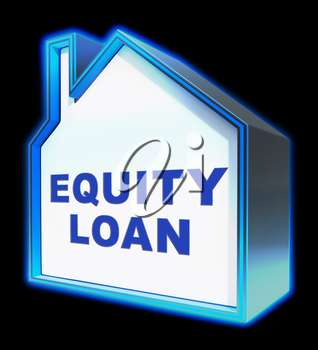 Equity Loan House Shows Capital And Lending 3d Rendering
