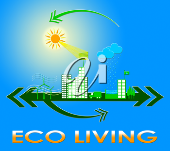 Eco Living Town Meaning Green Life 3d Illustration