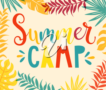 Summer camp handdrawn lettering with colourful tropical leaves on background. Vector illustration.