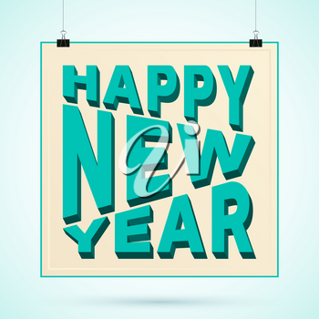 Happy New Year 3d text on poster with binder clip. Vector illustration.