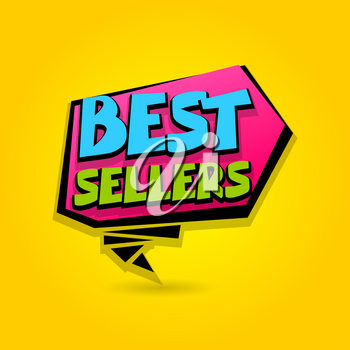 Best sellers sale advertising web label badge. Comic text bubble. Vector illustration best price and discount. Special offer tag colored paper banner for print. Summer, Winter sticker rates.