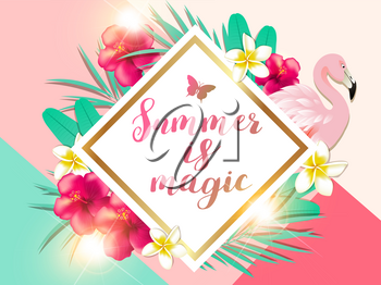 Summer tropical background with green palm leaves, pink flamingo and red hibiscus flowers. Summer is magic  lettering.