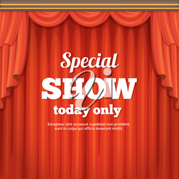 Poster with theater stage and red curtain. Cartoon style illustration. Special show presentation and announcement