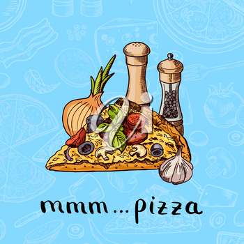 Vector colored hand drawn pizza, spices, onion and garlic pile with lettering on pizza ingridients background. Food pizza sketch for menu italian illustration