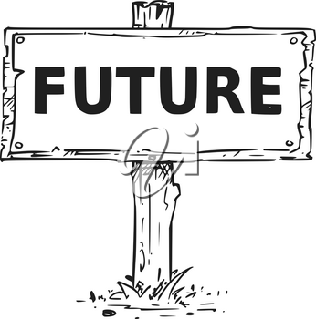 Vector drawing of wooden sign board with business text future.