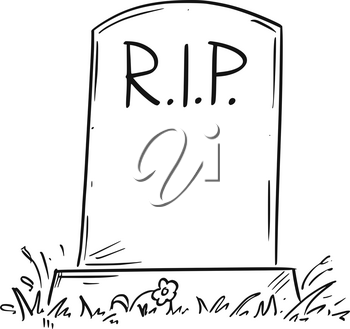Cartoon conceptual drawing or illustration of tombstone with RIP or R.I.P. or Rest in Peace text.