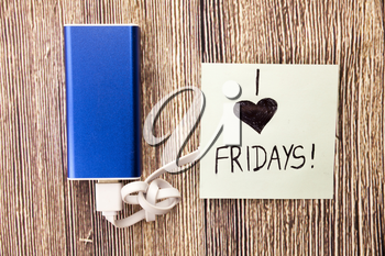 People love friday. I'm in love with it the start of weekend. Party starter Relaxation starts from . Weekday ends on friday.