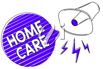 Writing note showing Home Care. Business photo showcasing Place where people can get the best service of comfort rendered Megaphone loudspeaker blue speech bubble stripes important message