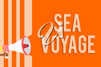 Writing note showing Sea Voyage. Business photo showcasing riding on boat through oceans usually for coast countries Megaphone loudspeaker orange stripes important message speaking loud