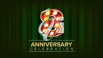 8 Years Anniversary Banner Vector. Eight, Eighth Celebration. 3D Glowing Element Digits. For Congratulation Postcards, Flyers, Gift Cards Advertising Design. Classic Background Illustration