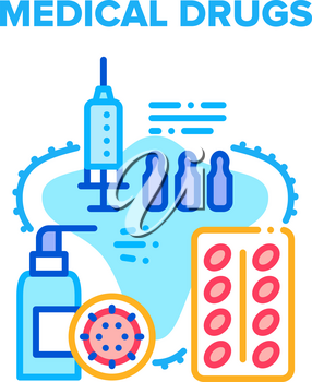 Medical Drugs Health Healing Vector Icon Concept. Medical Drugs Package, Ampoule With Medicaments For Syringe Injection And Sanitizer Bottle Health Protection And Disease Treatment Color Illustration